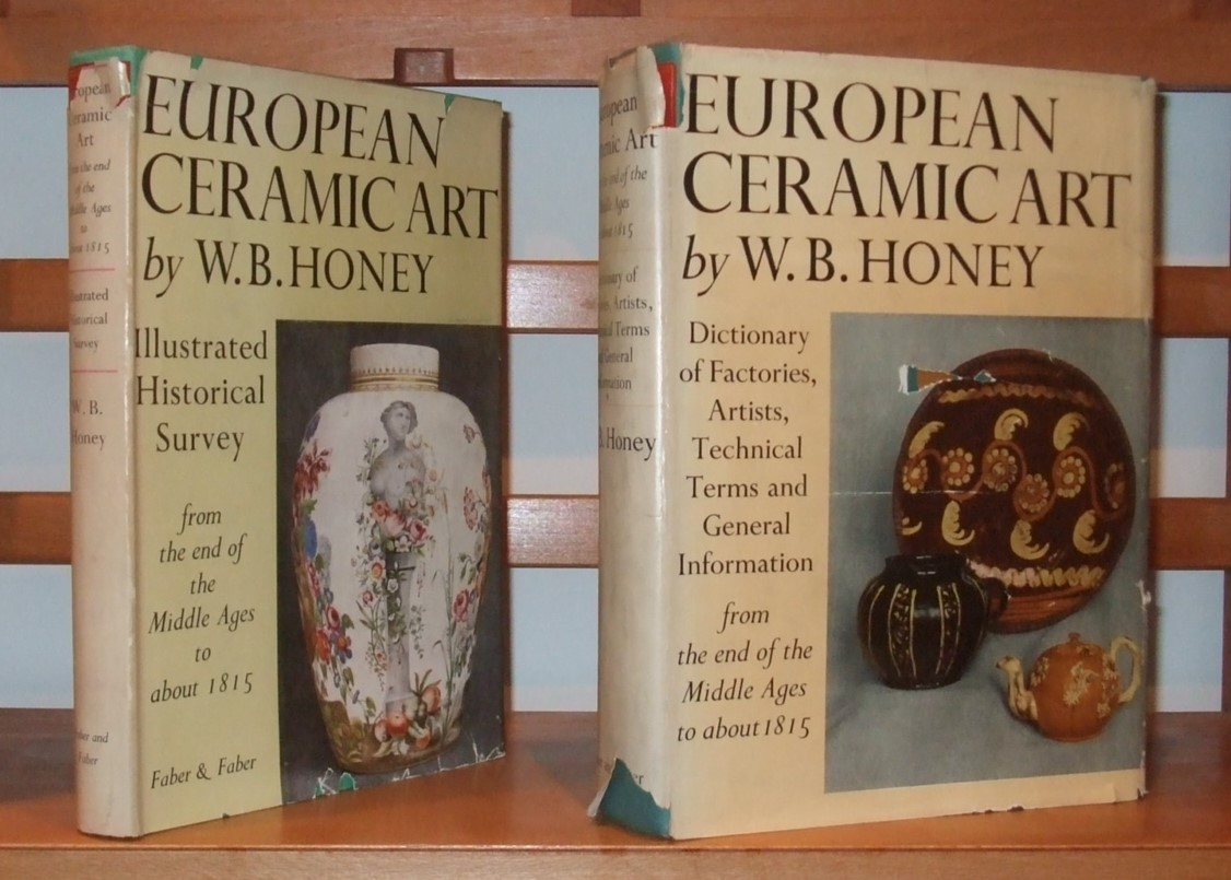 Image for European Ceramic Art from the End of the Middle Ages to About 1815. [ Complete in 2 Volumes ]