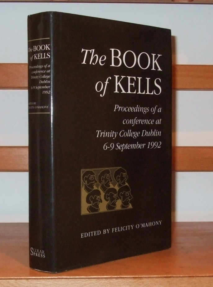 Image for The Book of Kells: Conference Proceedings, Trinity College Dublin 1992