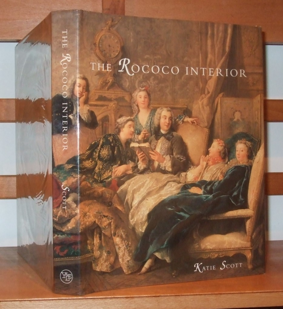 Image for The Rococo Interior: Decoration and Social Spaces in Early Eighteenth-century Paris