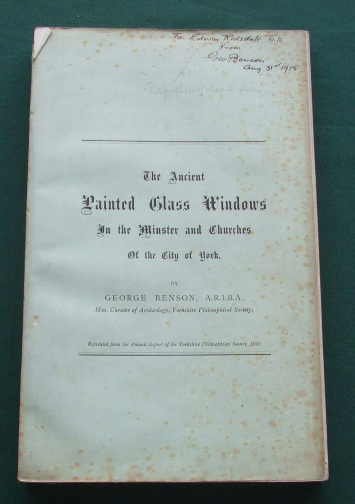Image for The Ancient Painted Glass Windows in the Minster and Churches of the City of York [ Inscribed to Edwin Ridsdale Tate ]