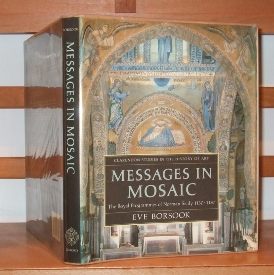 Image for Messages in Mosaic: Royal Programmes of Norman Sicily, 1130-87