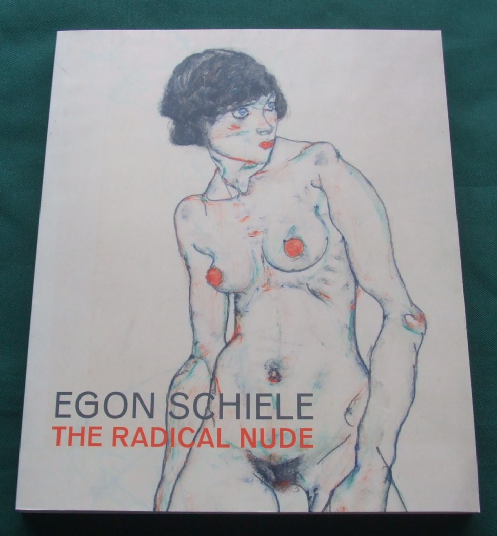 Image for Egon Schiele the Radical Nude