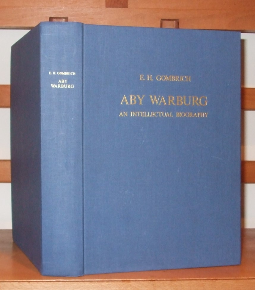 Image for Aby Warburg an Intellectual Biography with a Memoir on the History of the Library By F. Saxl