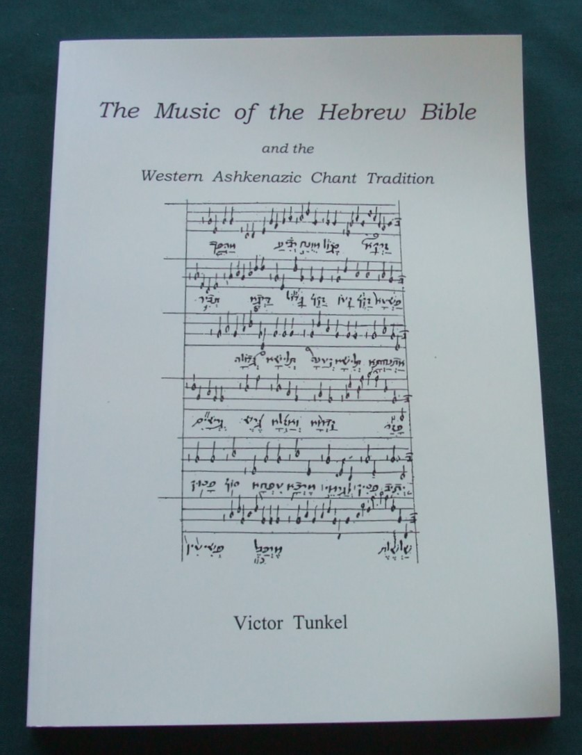 Image for The Music of the Hebrew Bible and the Western Ashkenazic Tradition