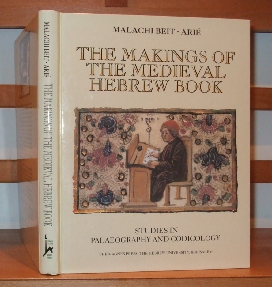 Image for The Makings of the Medieval Hebrew Book Studies in Palaeography and Codicology