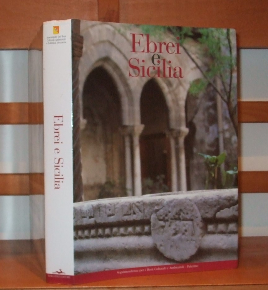 Image for Ebrei e Sicilia [ Catalog of an exhibition held Apr. 24-May 22, 2002 at the Convento della Magione, Palermo. ]