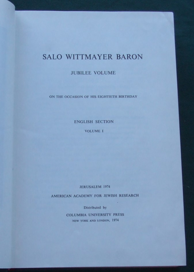Image for Salo Wittmayer Baron Jubilee Volume on the Occasion of His Eightieth Birthday [ Complete in 3 Volumes ]