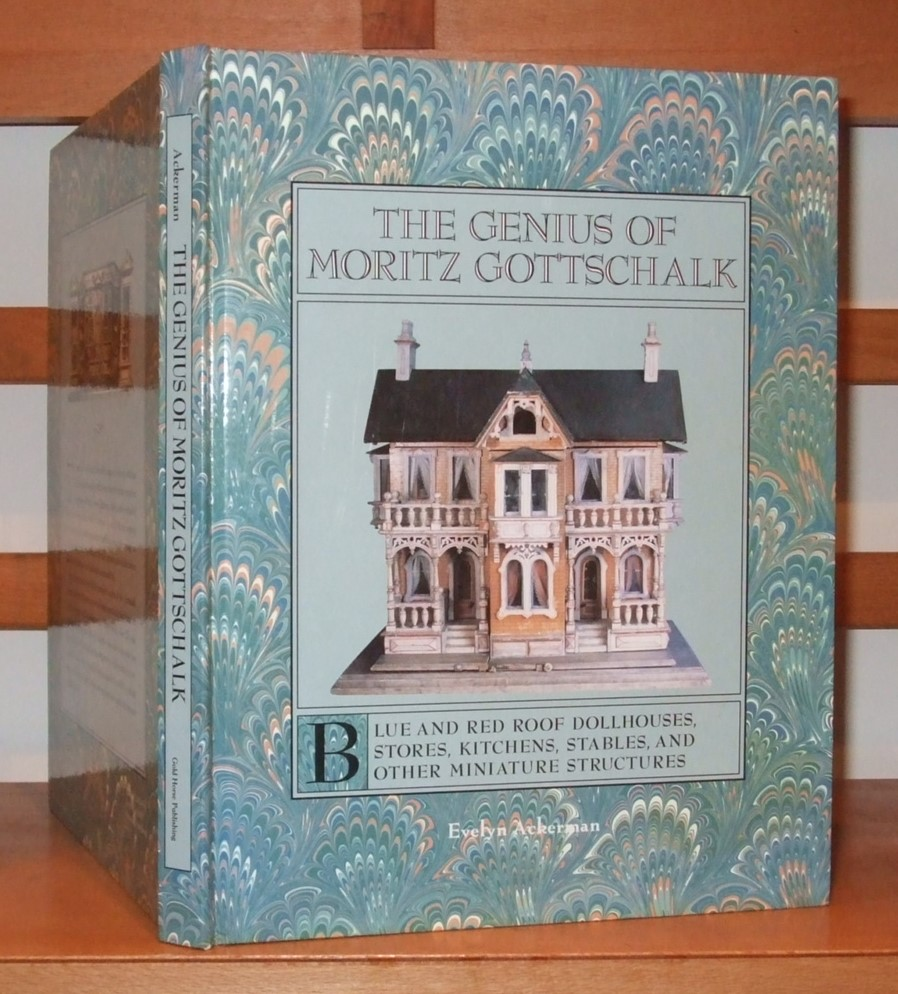 Image for The genius of Moritz Gottschalk: Blue and red roof dollhouses, stores, kitchens, stables, and other miniature structures