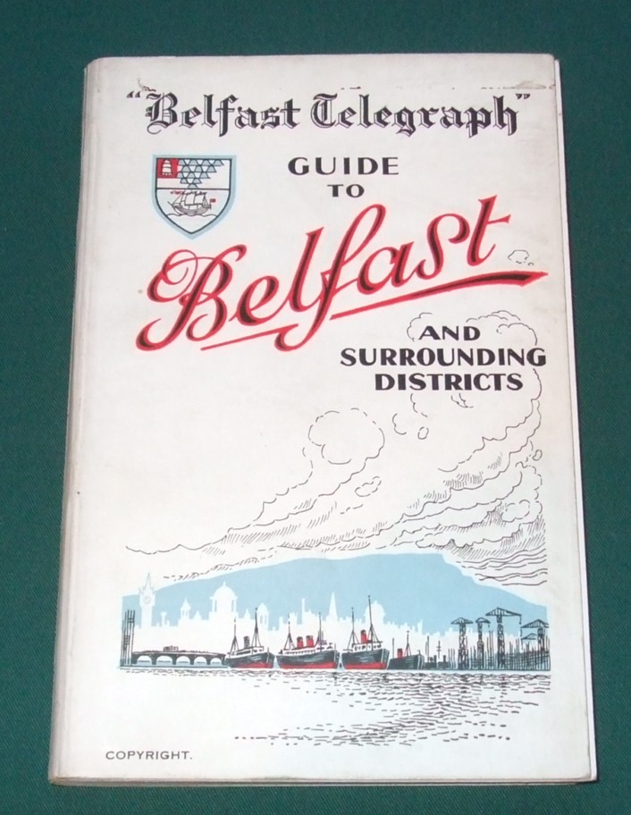 Image for Belfast Telegraph Guide to Belfast and Surrounding Districts