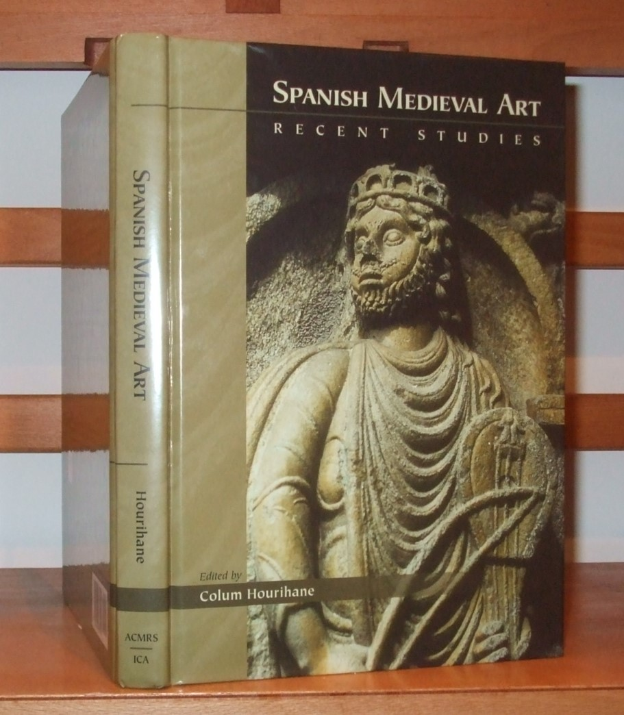 Image for Spanish Medieval Art: Recent Studies