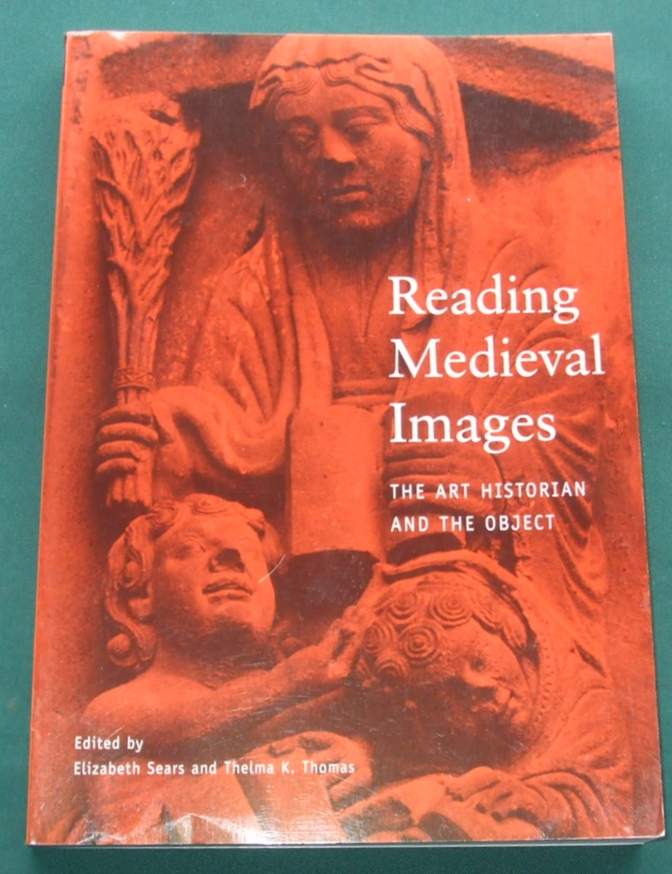 Image for Reading Medieval Images: The Art Historian and the Object