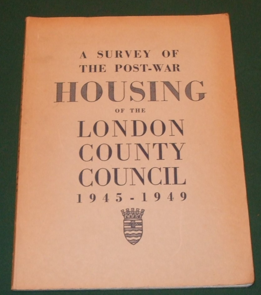 Image for Housing a Survey of the Post War Housing Work of the London County Council 1945-1949