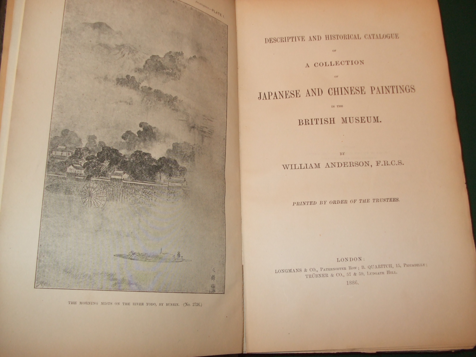 Image for Descriptive And Historical Catalogue Of A Collection Of Japanese And Chinese Paintings In The British Museum. Printed By Order Of The Trustees.
