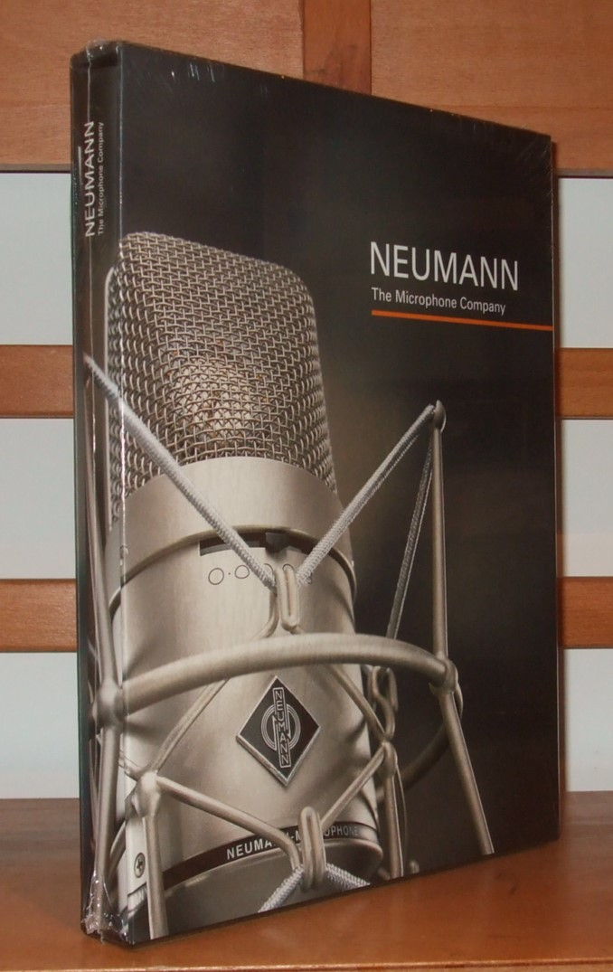 Image for Neumann - The Microphone Company: A Story of Innovation, Excellence and the Spirit of Audio Engineering