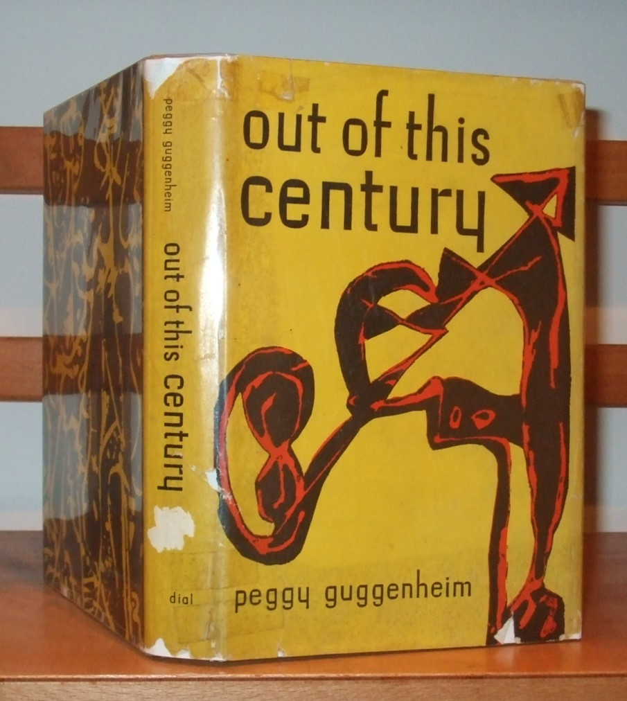 Image for Out of This Century the Informal Memoirs of Peggy Guggenheim