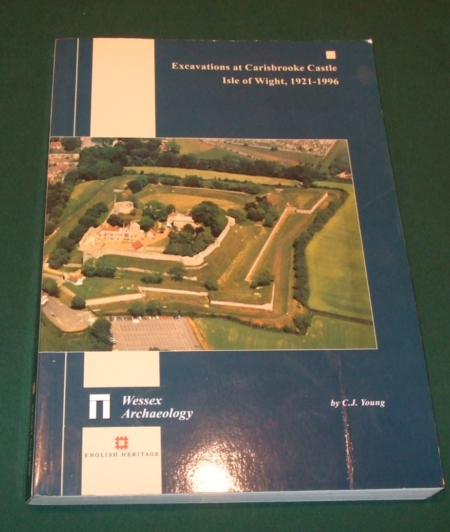 Image for Excavations at Carisbrooke Castle, Isle of Wight, 1921-1996 (Wessex Archaeology Reports)