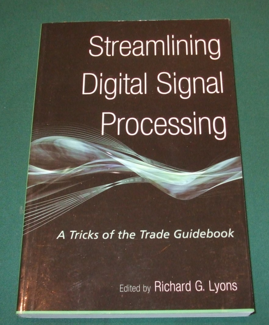 Image for Streamlining Digital Signal Processing: A Tricks of the Trade Guidebook