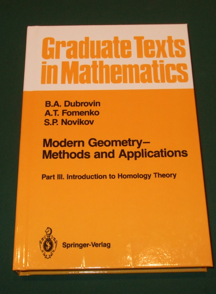 Image for Modern Geometry Methods and Applications: Part III: Introduction to Homology Theory (Graduate Texts in Mathematics)