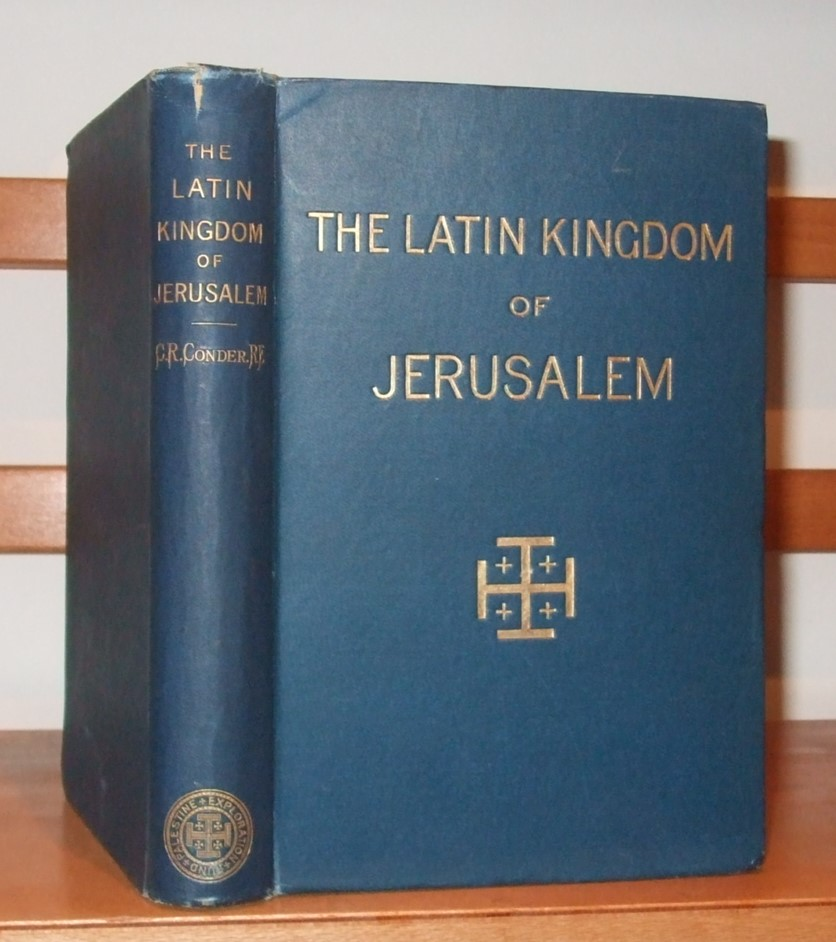 Image for The Latin Kingdom of Jerusalem 1099 To 1291 A. D