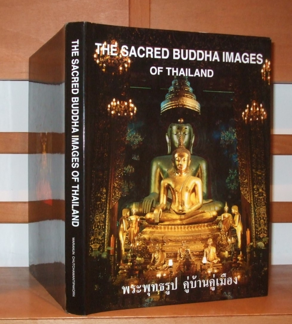 Image for The Sacred Buddha Images of Thailand