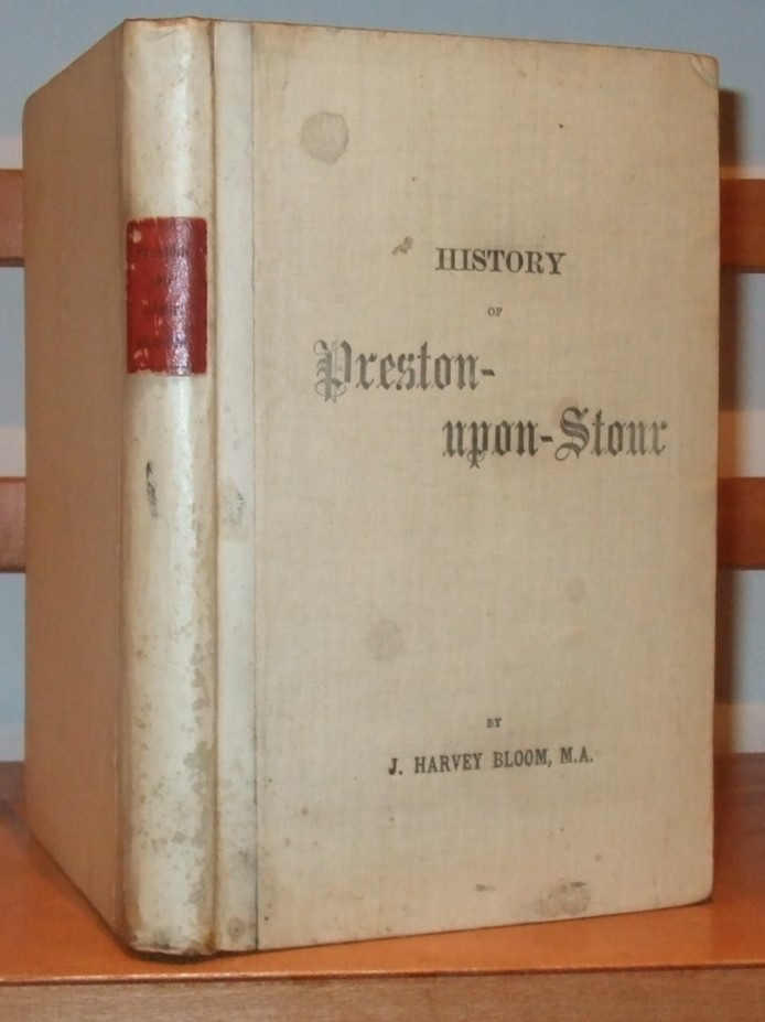 Image for A History of Preston upon Stour in the County of Gloucester [ Limited to 25 Signed Copies ]