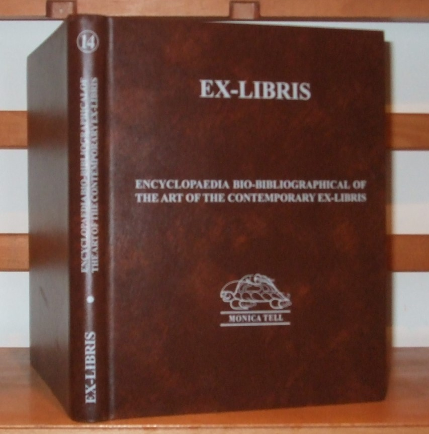 Image for Ex-Libris. Enciclopaedia bio-bibliográfica da arte do ex-libris contemporâneo; encyclopédie bio-bibliographique de l`art de l`ex-libris contemporain; encyclopaedia bio-bibliographical of the art of the contemporary ex-libris; bio-bibliographische