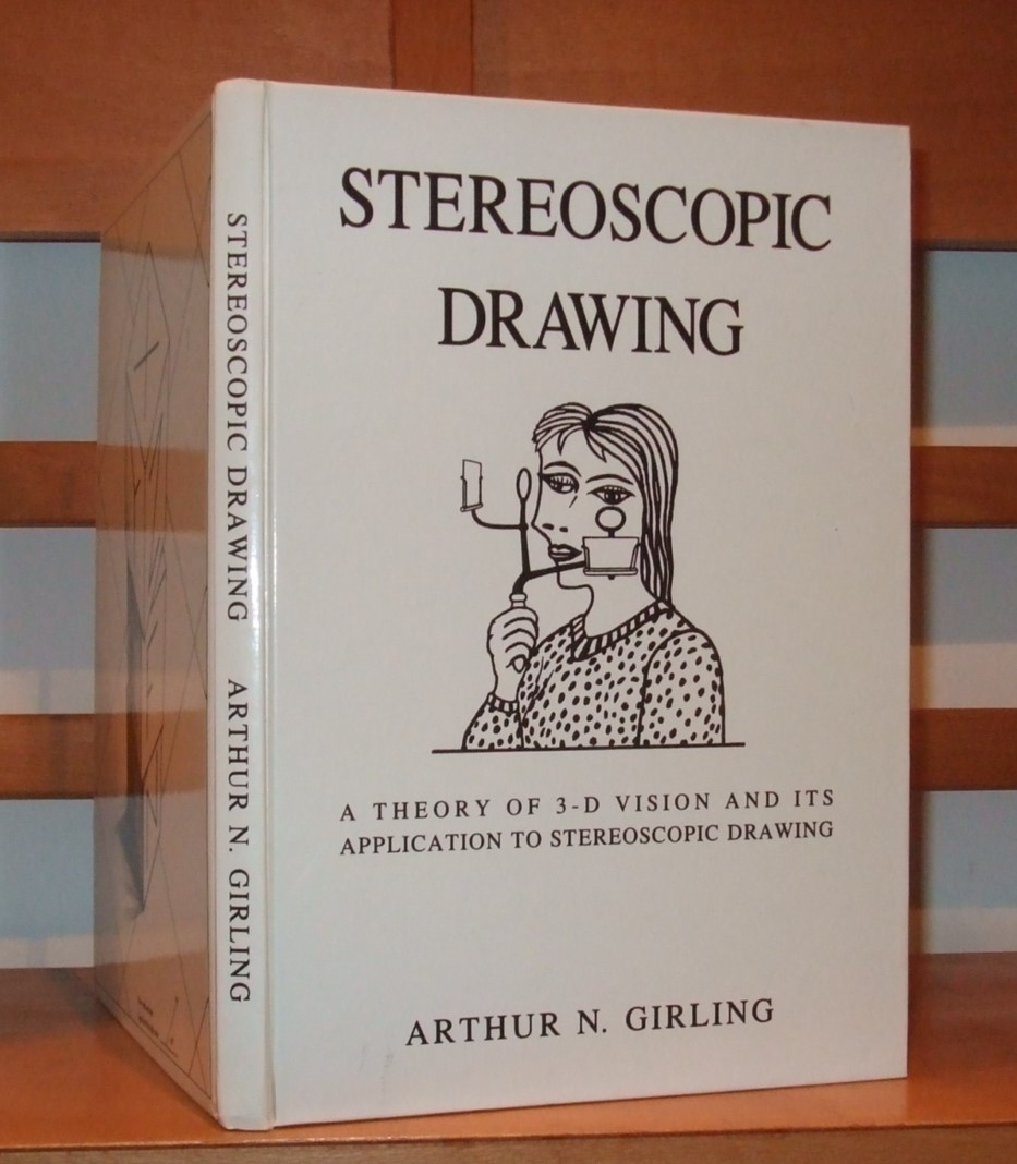 Image for Stereoscopic Drawing: A Theory of 3-D Vision and Its Application to Stereoscopic Drawing