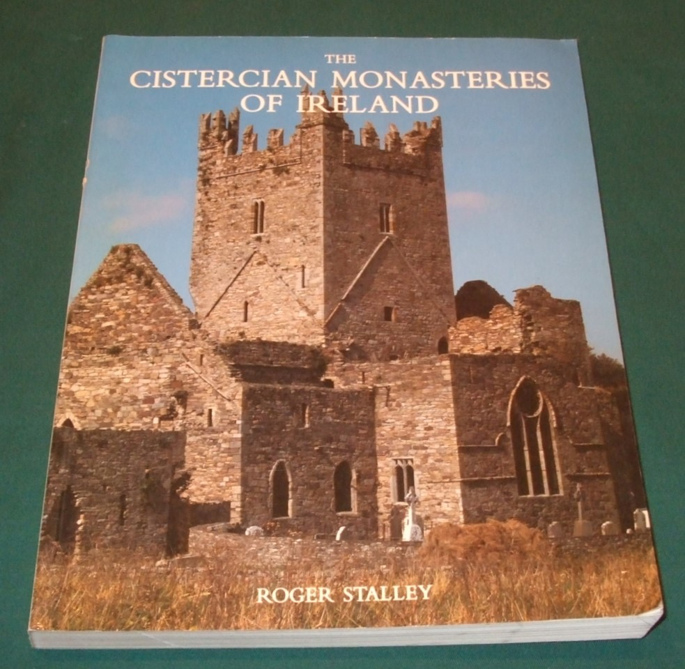 Image for The Cistercian Monasteries of Ireland
