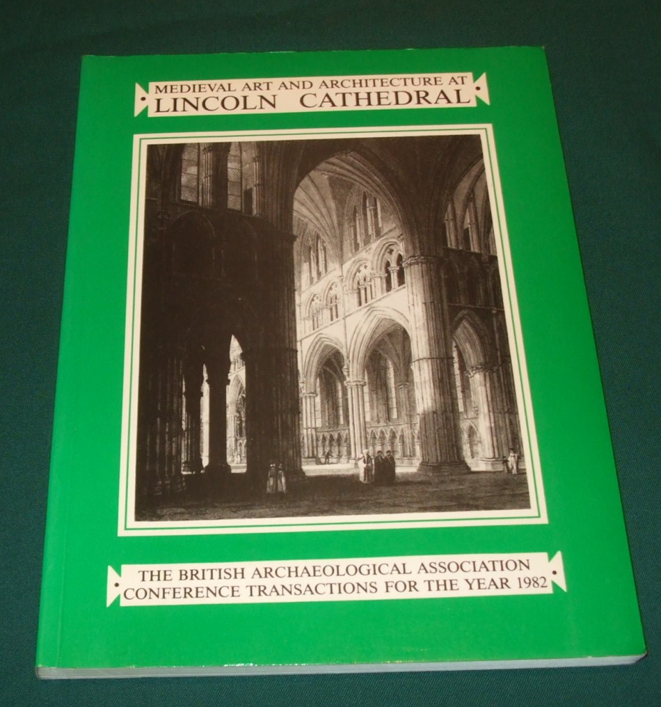 Image for Medieval Art and Architecture at Lincoln (British Archaeological Associa)