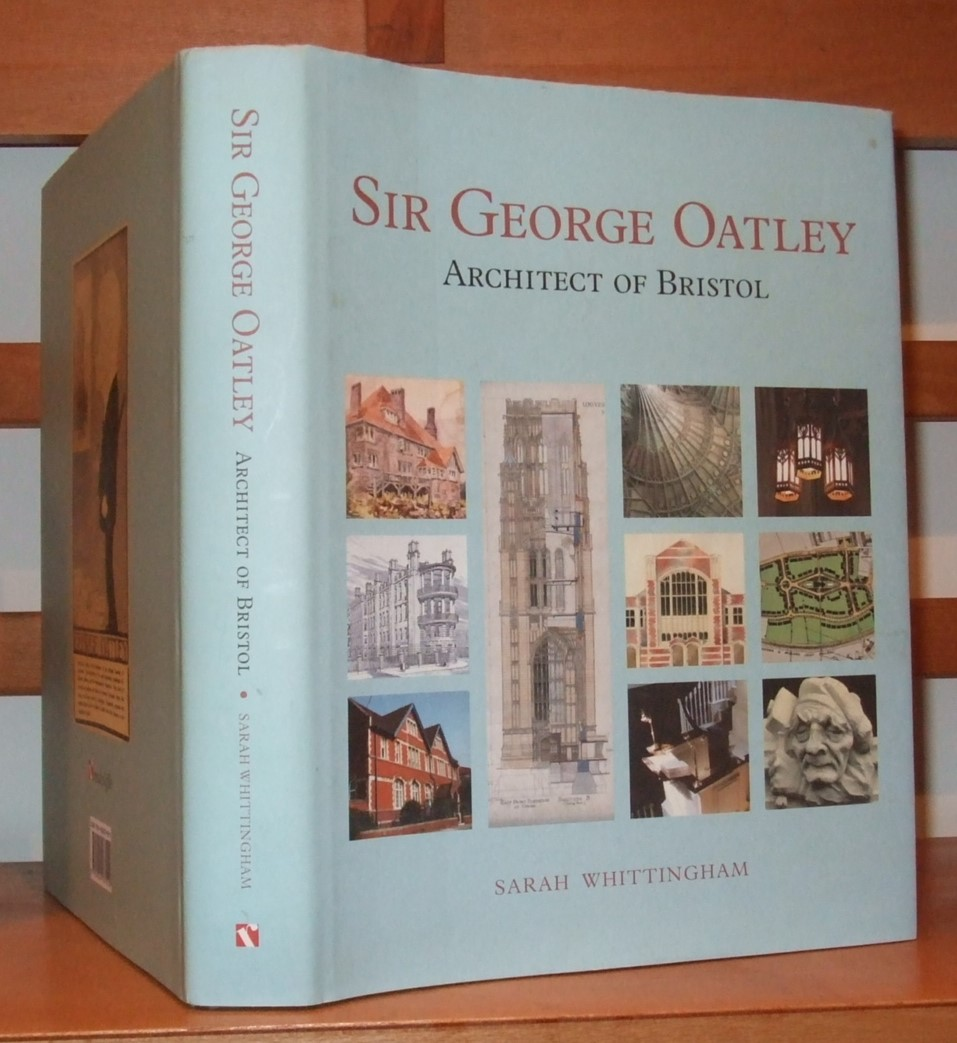 Image for Sir George Oatley Architect of Bristol