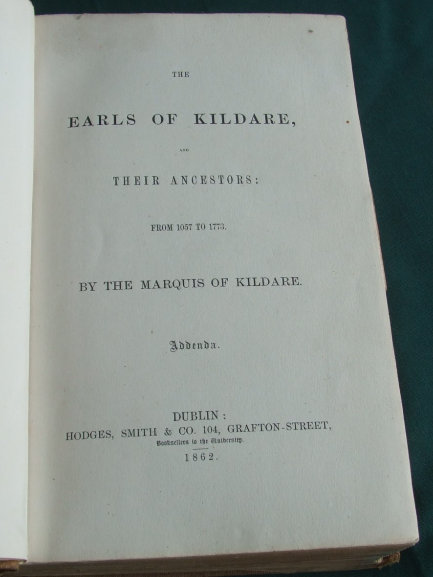 Image for The Earls of Kildare and their Ancestors from 1057 to 1773.