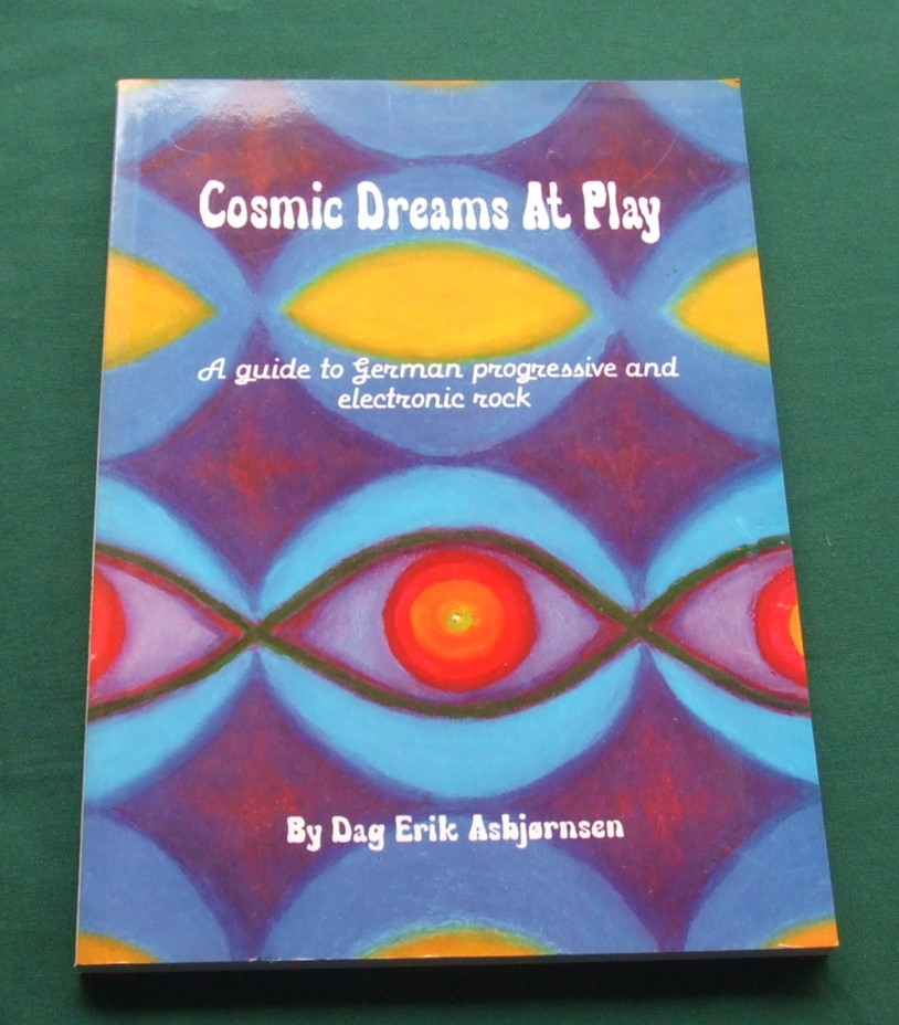 Image for Cosmic Dreams at Play: Guide to German Progressive and Electronic Rock