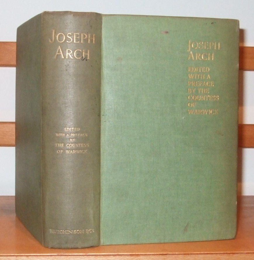 Image for Joseph Arch the Story of His Life Told By Himself [ and Edited with a Preface By the Countess of Warwick ]