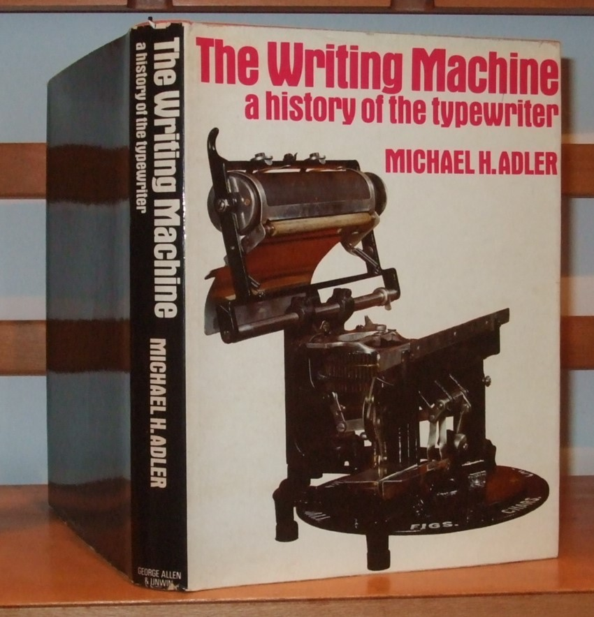 Image for The Writing Machine: History of the Typewriter