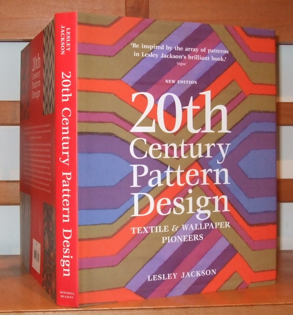 Image for 20th Century Pattern Design: Textile & Wallpaper Pioneers. Lesley Jackson