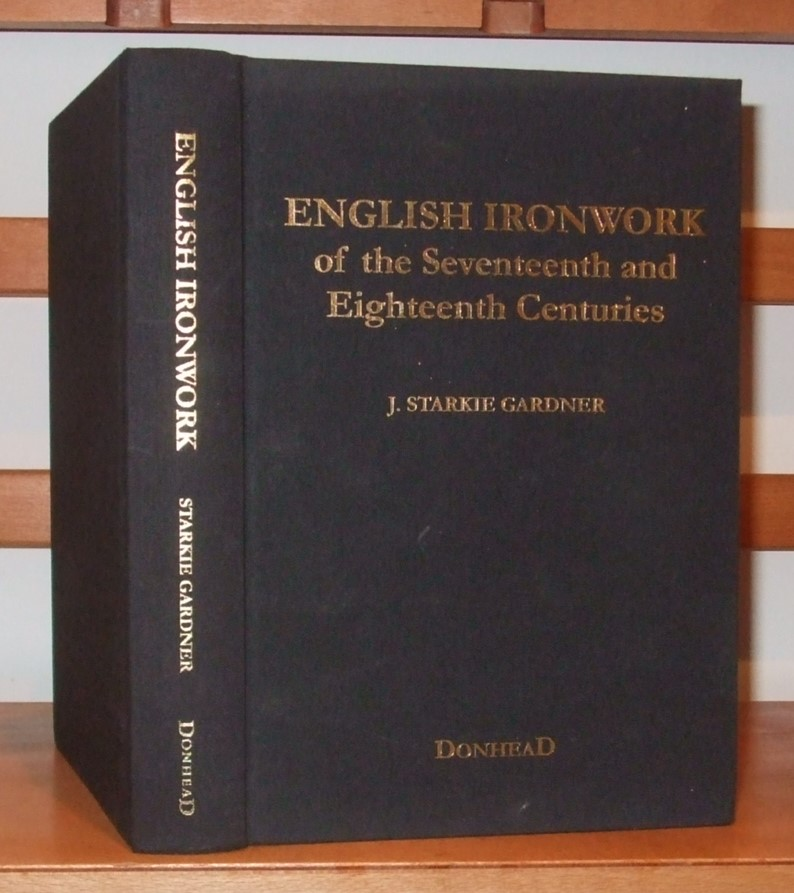 Image for English Ironwork of the Seventeenth and Eighteenth Centuries