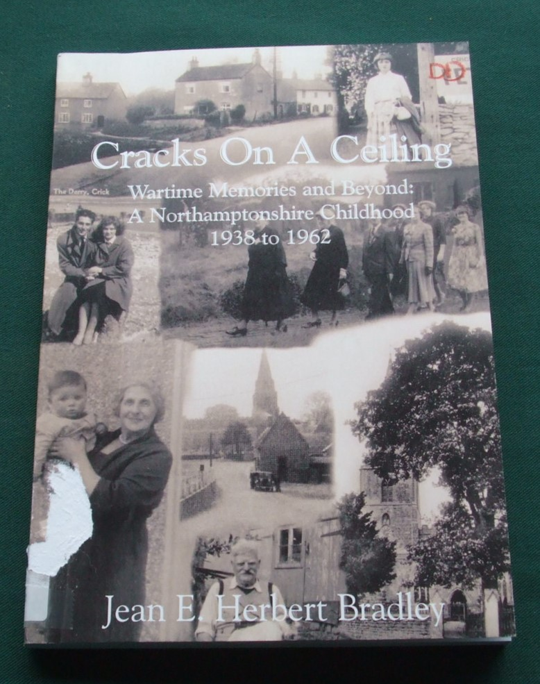 Image for Cracks on a Ceiling: Wartime Memories and Beyond, A Northamptonshire Childhood 1938 to 1962