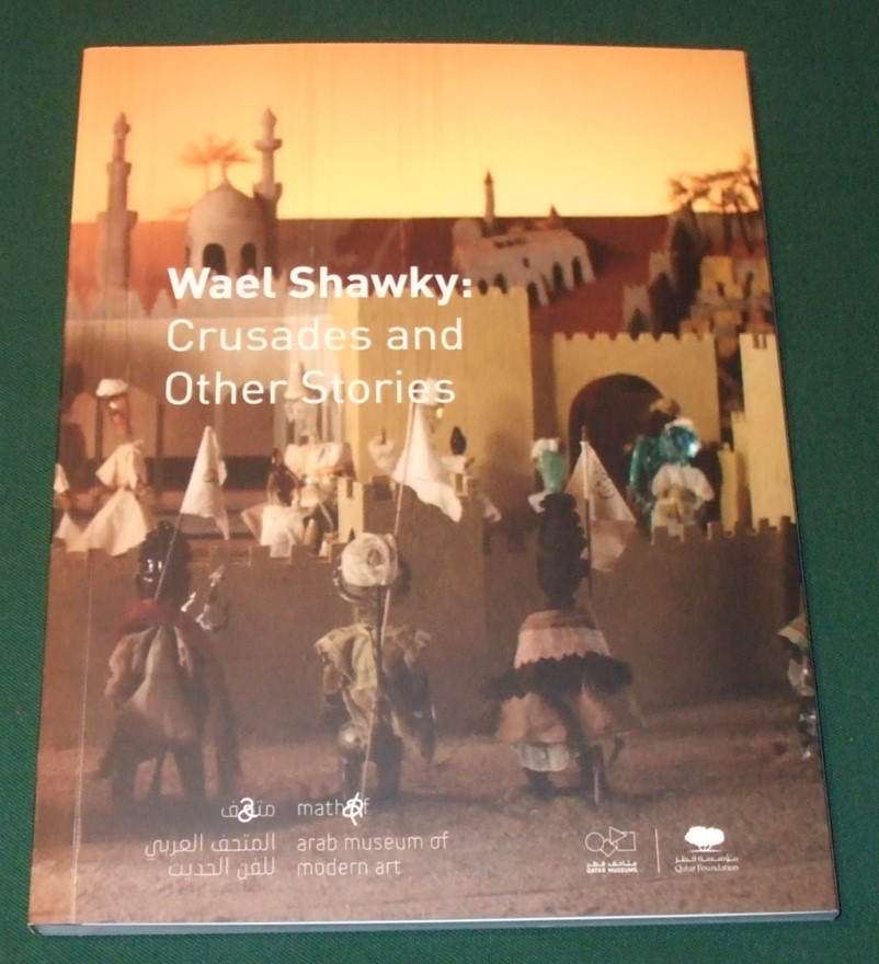 Image for Wael Shawky: Crusades and Other Stories