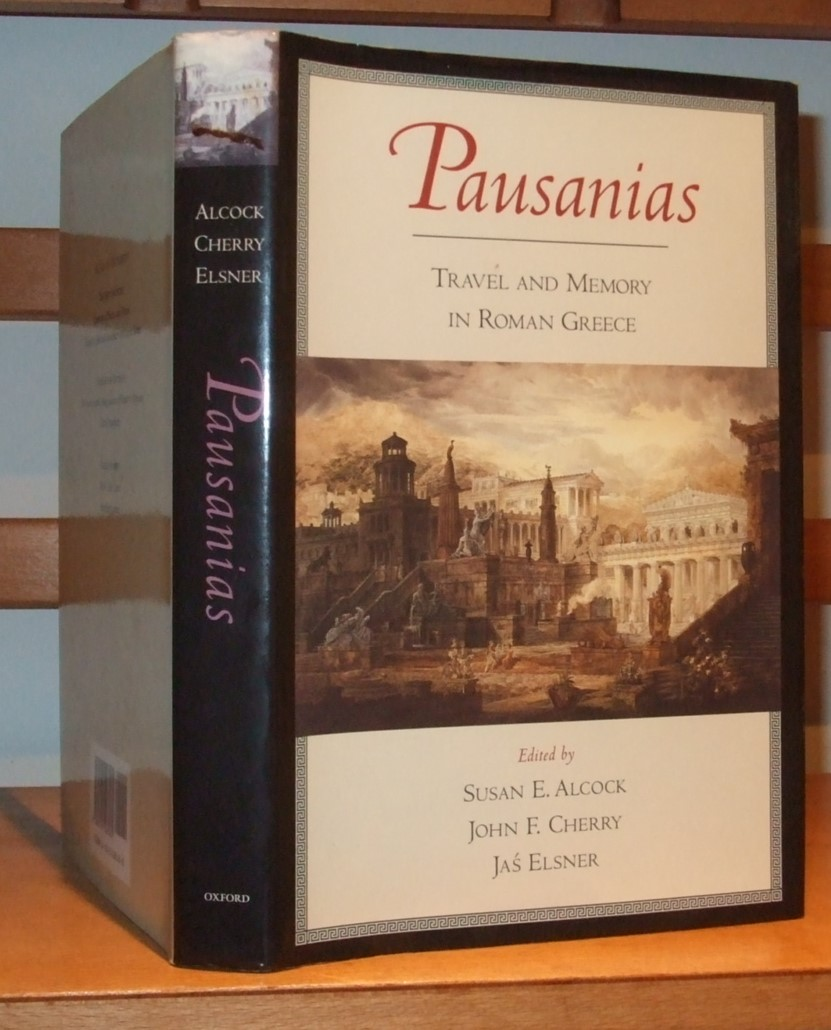 Image for Pausanias: Travel and Memory in Roman Greece