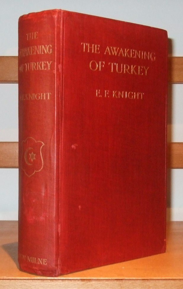 Image for The Awakening of Turkey a History of the Turkish Revolution