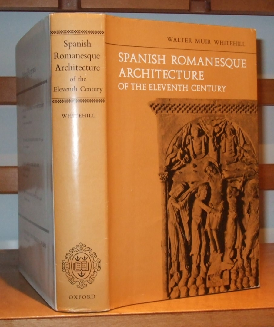 Image for Spanish Romanesque Architecture of the Eleventh Century
